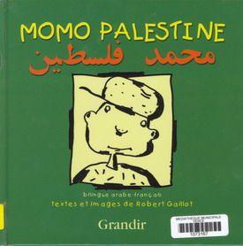 MOMO PALESTINE : LES SEMENCES DE LA HAINE